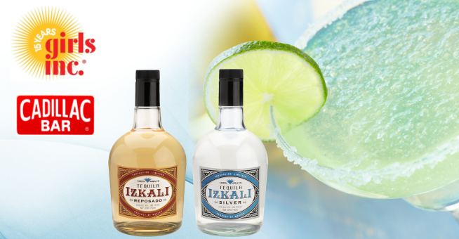 Girls Inc and Cadillac Bar featuring IZKALI Tequila